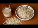 Овсяное молоко для здоровья и красоты