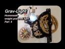 Grav-Light Part Eight