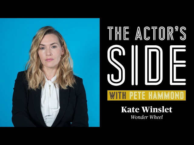 Kate Winslet Part 1 - The Actor's Side with Pete Hammond