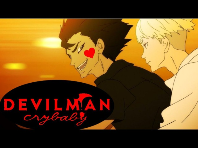 Devilman Crybaby is All About Love, Baby