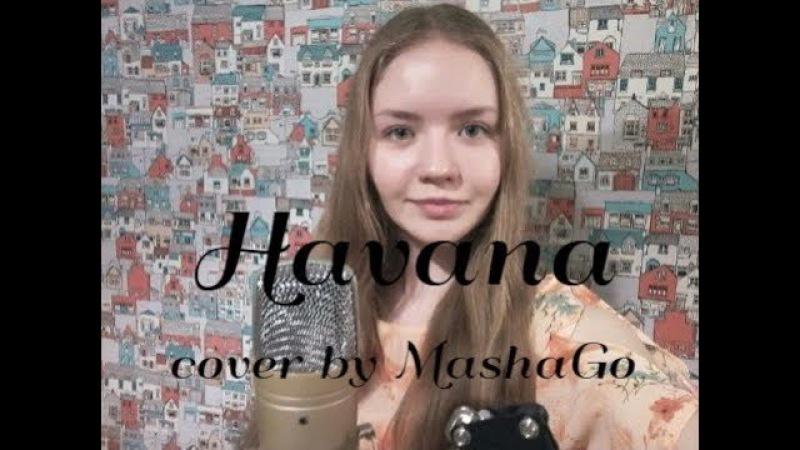 Havana Camila Cabello cover by MashaGo Lyric video
