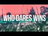 UK Special Forces SAS, SFSG &amp SBS ''Who Dares Wins''
