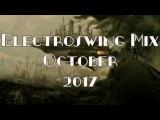 Electroswing Mix October 2017