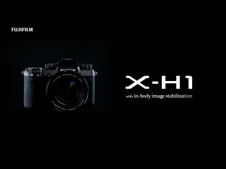 FUJIFILM X-H1 Promotional Video / FUJIFILM