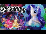 My Little Pony The Movie: Pearlized Seaponies! MLP Toy Review/Play Skit