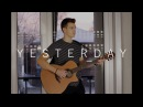 Yesterday - The Beatles (Fingerstyle Guitar Cover by Vadim Kobal)