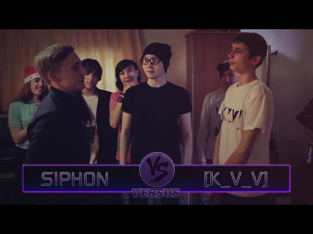 ГАVАНЬ BATTLE 1: Siphon vs [K_V_V]