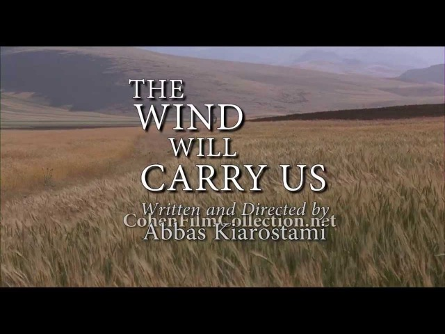 The Wind Will Carry Us - Trailer