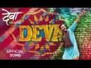 Deva Anthem Deva Ek Atrangee Ankush Chaudhari, Tejaswini Pandit, Spruha Joshi