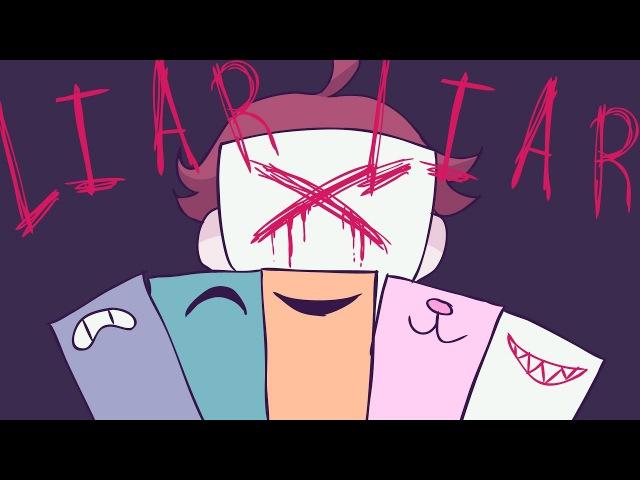 Liar Liar (Original Animation MEME)