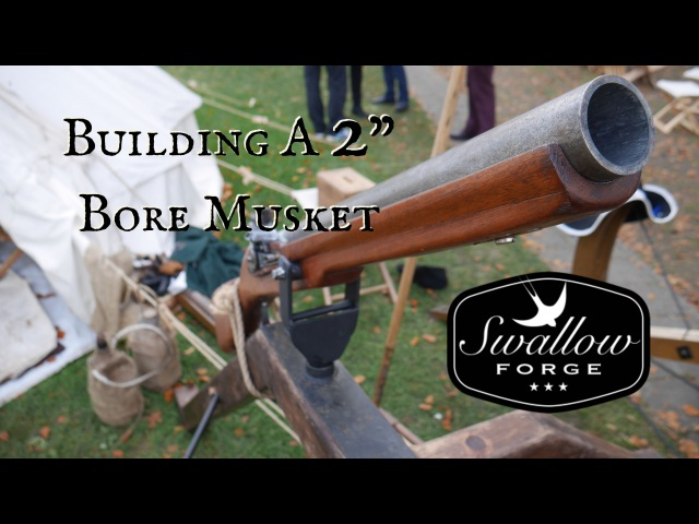 How to Build a 2 Bore Flintlock Musket.(golf ball cannon) Swallow Forge