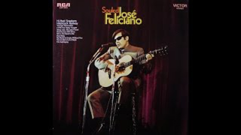Jose Feliciano The Sad Gypsy