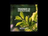 Passenger 10 - Monsters Off My Back (Nora En Pure Remix)