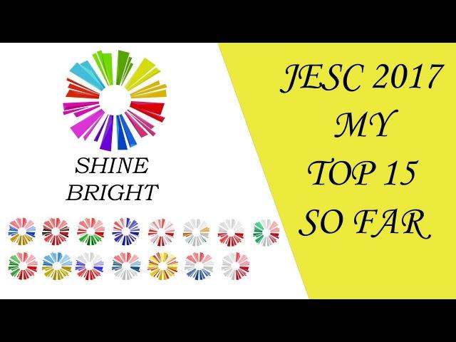 TOP 15   Junior Eurovision 2017 (JESC 2017) [So far] by Sergey_Eurofan