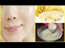 Banana Permanent Skin Whitening Face Mask | Get Fair, Spotless, Glowing Skin 100% Works