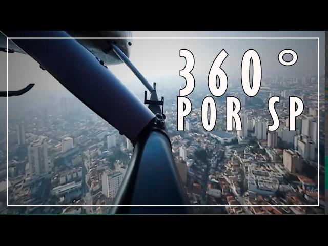 CAMERA 360° POR SP A BORDO COM VHD IVO DURAN E DAVI VALENTE MOVID