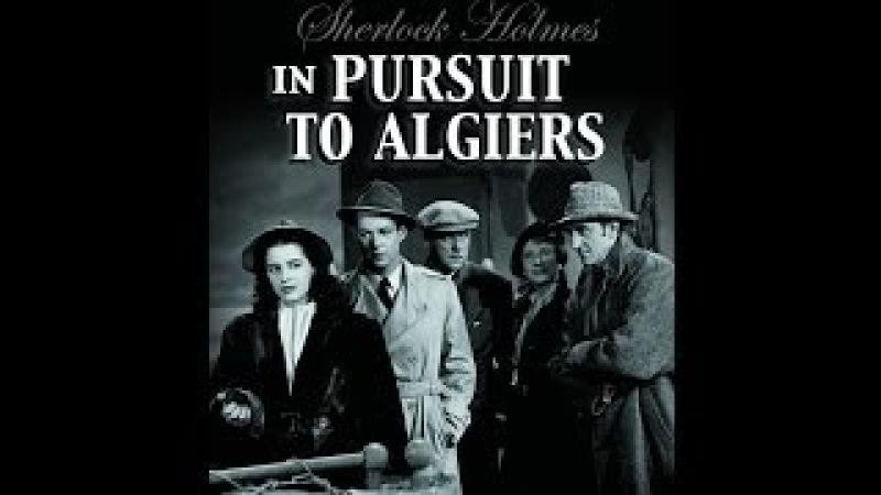 Sherlock Holmes In Pursuit to Algiers 1945 Stars Basil Rathbone Nigel Bruce
