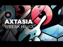 Axtasia - Wreak Havoc | Ninety9Lives Release