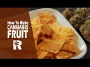 How To Make Cannabis Infused Dried Fruit with Rosin: Cannabasics 72 highway420