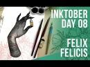 Inktober Day 08 Felix Felicis Jacquelin deLeon