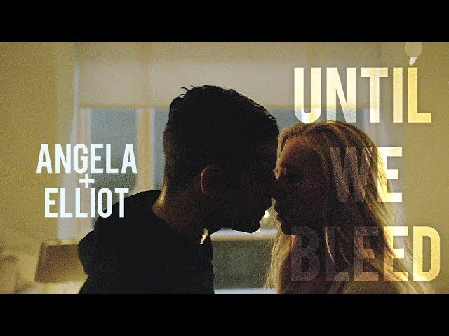 Elliot Angela - Until We Bleed (3x01)