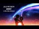 RADWIMPS - Zen zen zense (OST Твоё имя) / Русский перевод