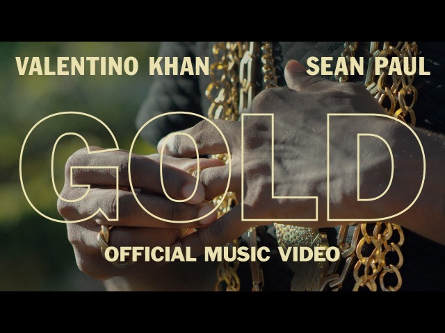 Valentino Khan Sean Paul - Gold (Official Music Video)