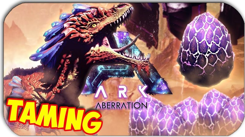 ARK ABERRATION - КАК ПРИРУЧИТЬ - ROCK DRAKE - СКАЛЬНЫЙ ДРЕЙК - УКРАСТЬ ЯЙЦА! 6