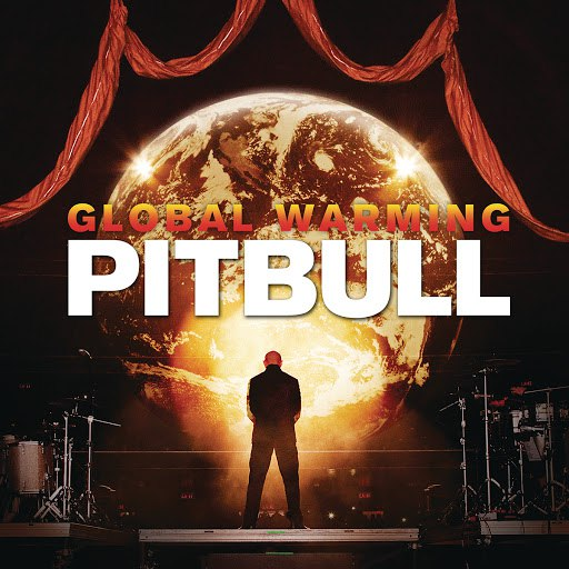 Pitbull альбом Global Warming