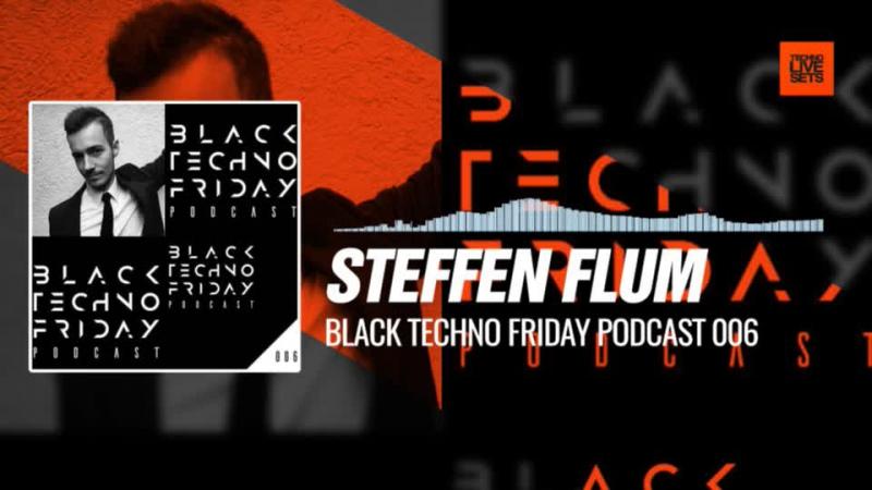 Steffen Flum - Black TECHNO Friday Podcast 006 (Absolut Techno) 29-12-2017Music Periscope Techno