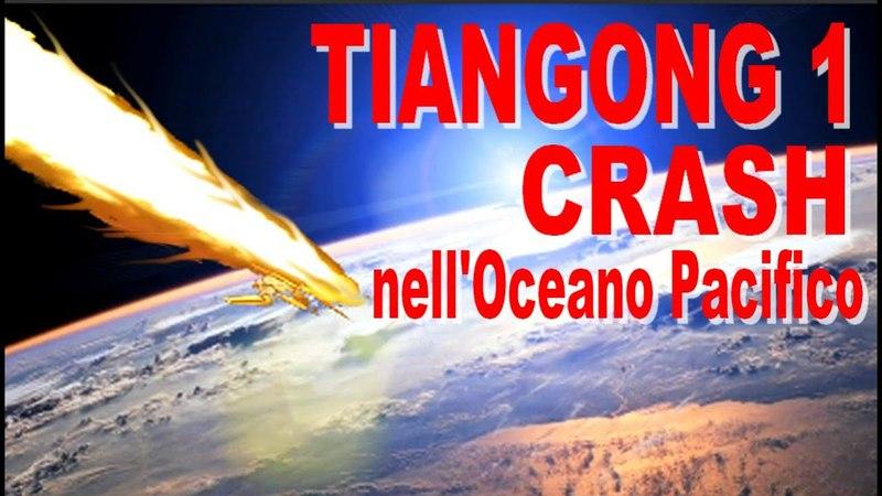 Tiangong 1 è caduta. Il crash nell'Oceano Pacifico