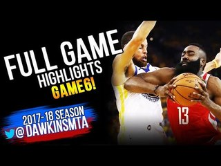 Golden State Warriors vs Houston Rockets Full Game Highlights | Game 6 | 2018 WCF, May 26, 2018