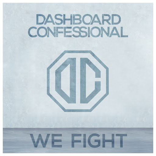 Dashboard Confessional альбом We Fight
