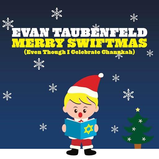 Evan Taubenfeld альбом Merry Swiftmas [Even Though I Celebrate Chanukah]