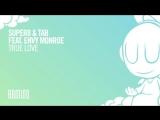 Super8 Tab feat. Envy Monroe - True Love