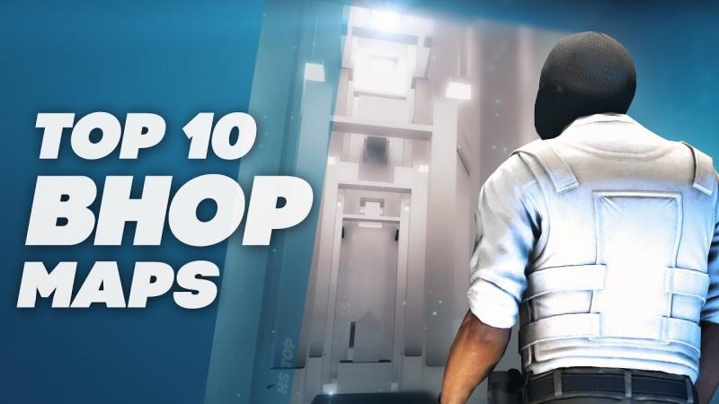 TOP 10 BUNNYHOP MAPS CSGO