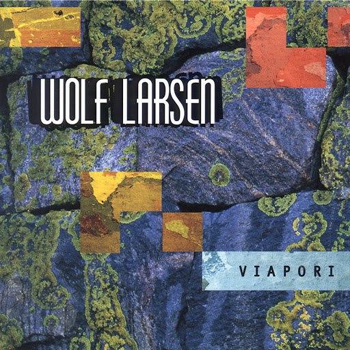 Wolf Larsen альбом Viapori - with bonus tracks