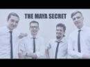 THE MAYA SECRET INDIE ROCK BAND