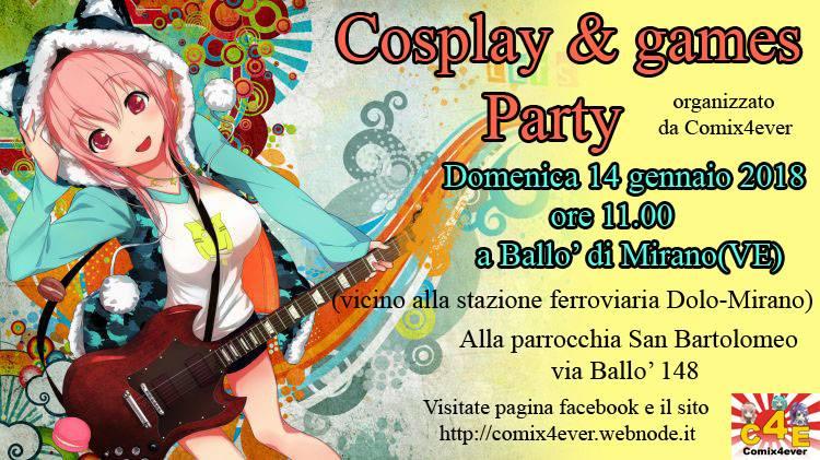 Cosplay & Games party 2018 - Mirano, Italia, 14 gennaio 2018