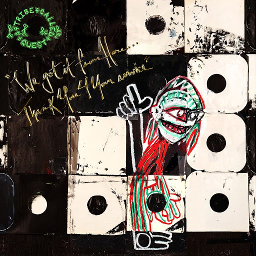 A Tribe Called Quest альбом We Got It from Here... Thank You 4 Your Service