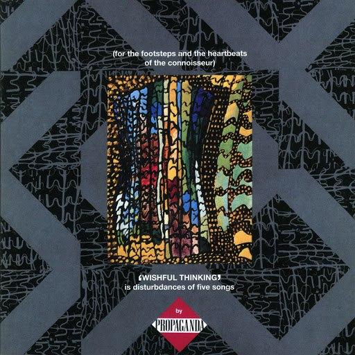 Propaganda альбом Wishful Thinking (Deluxe Edition)