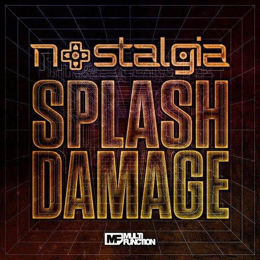Nostalgia альбом Splash Damage