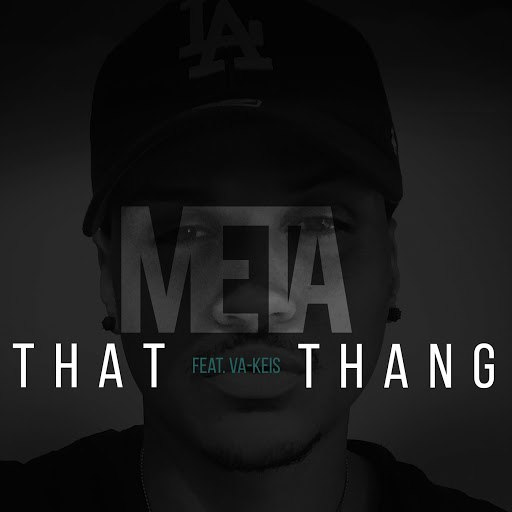 Meta альбом That Thang (feat. VA-KEIS)