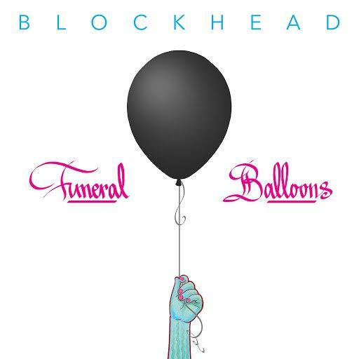 Blockhead альбом Funeral Balloons