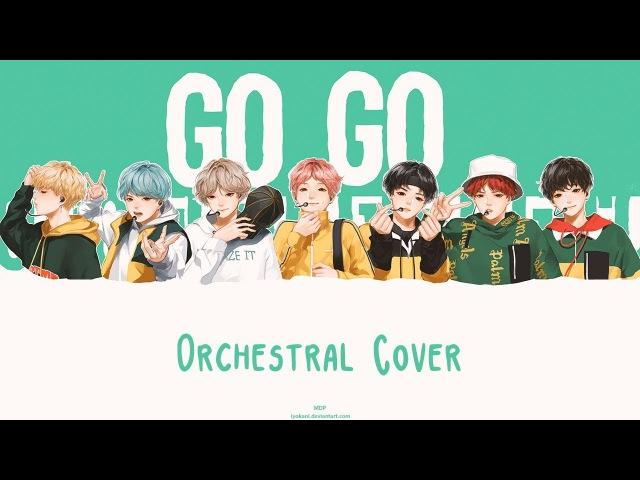 BTS 방탄소년단 'Go Go 고민보다 Go ' Orchestral Cover