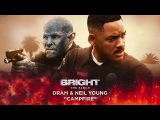 DRAM &amp Neil Young - Campfire (from Bright The Album) Official Audio
