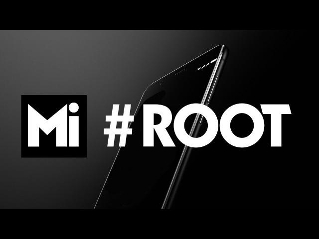 Xiaomi ROOT - Установка SuperSU и получение рут прав на MIUI