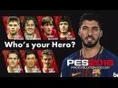 PES 2018 - LFC Legends/Luis Suarez Who's You Hero Trailer