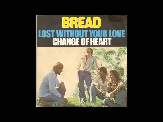 Bread - Lost Without Your Love (HQ)