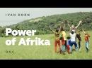 Ivan Dorn - Power of Afrika   Doc
